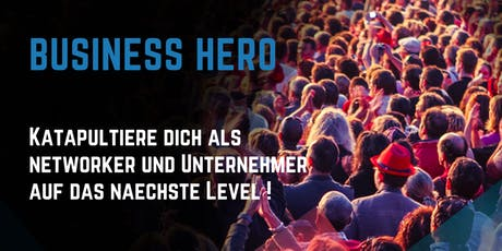 BUSINESS HERO - mehr Erfolg im Network Marketing Tickets