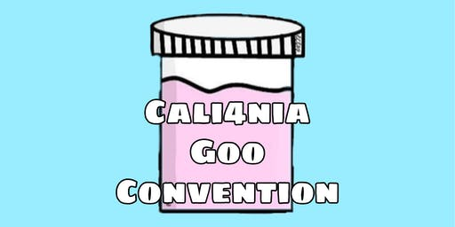 Cali4nia Goo Convention