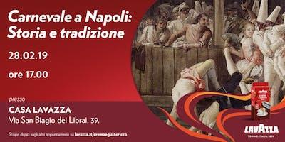 Workshop - Carnevale a Napoli: storia e tradizione
