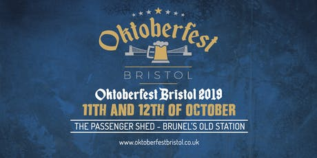 Oktoberfest Bristol 2019 - The Passenger Shed - Brunel's Old Station tickets