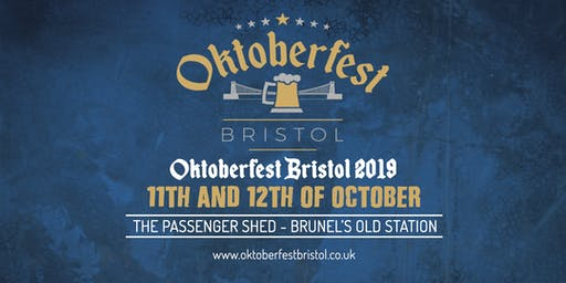 Oktoberfest Bristol 2019 - The Passenger Shed - Brunel's Old Station