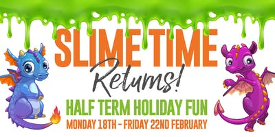 Slime time returns