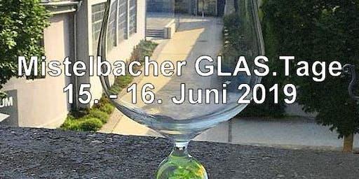 Mistelbacher GLAS:Tage 2019