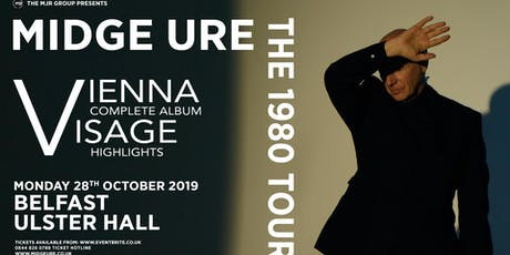 Midge Ure - The 1980 Tour, Vienna & Visage (Ulster Hall, Belfast) tickets