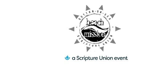 Sutton on Sea Scripture Union Beach Mission CHILDREN'S Registration tickets