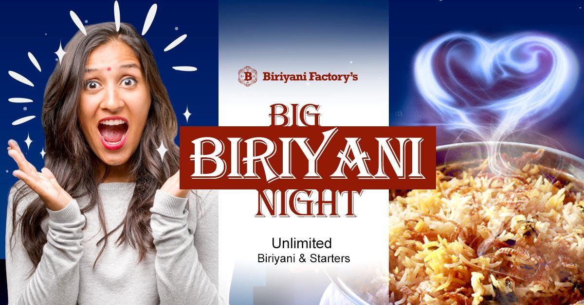 Big Biriyani Nights :: Unlimited Starters and