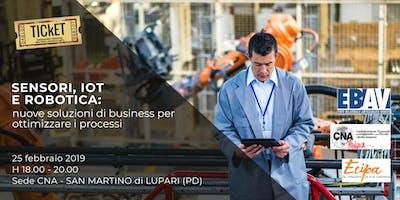 Sensori, IoT e Robotica: nuove soluzioni di business per ottimizzare i processi