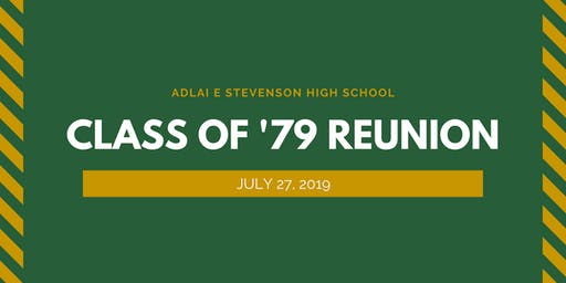 Stevenson High School - Class of '79 Reunion