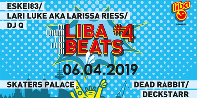 LibaBeats#4: Eskei83 • Lari Luke aka Larissa Riess • Dead Rabbit (Marsimoto Crew / Green Berlin)