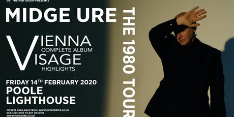 Midge Ure - The 1980 Tour, Vienna & Visage (Poole Lighthouse, Poole) tickets