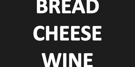 BREAD CHEESE WINE - MEDITERRANEAN THEME - THURSDAY 29TH AUGUST tickets