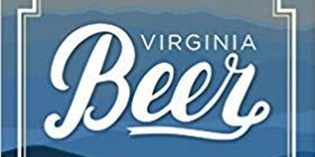 Virginia Beer: From Colonial Days to Craft's Golden Age tickets
