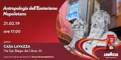 Workshop - Antropologia dell'esoterismo napoletano