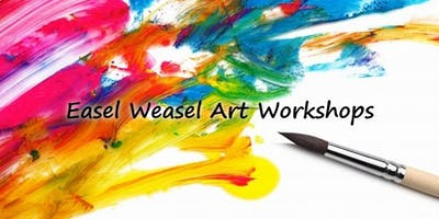 Easel Weasel Art Workshops in Acrylics & Mixed Media