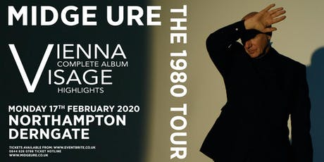 Midge Ure - The 1980 Tour, Vienna & Visage (Royal & Derngate, Northampton) tickets
