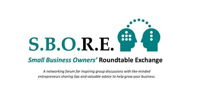 Small Business Owners' Roundtable Exchange (SBORE)