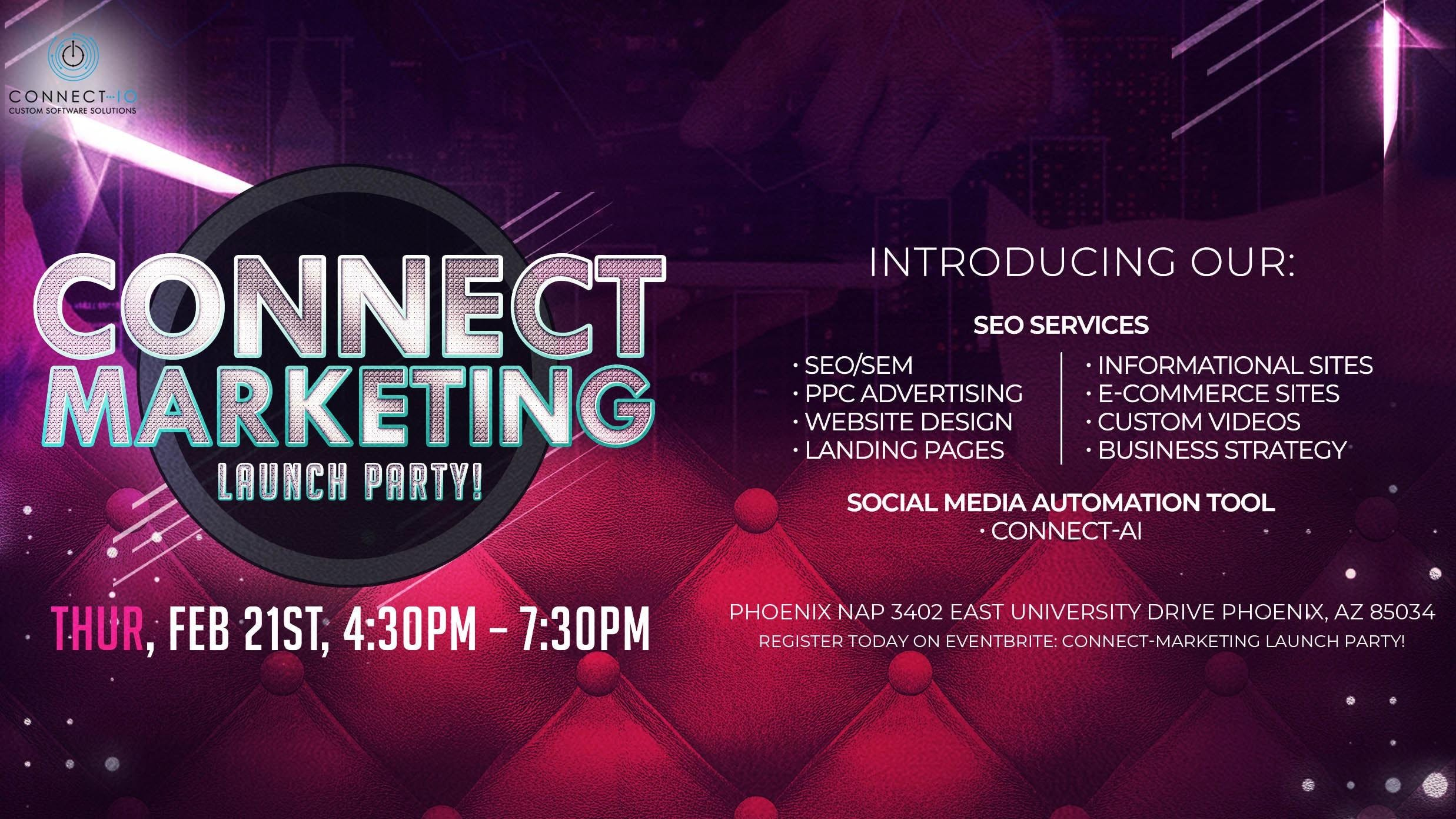Connect-Marketing Launch Party!