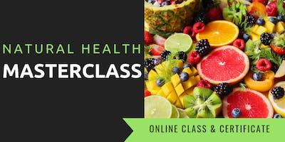 NATURAL HEALTH MASTERCLASS - Brampton