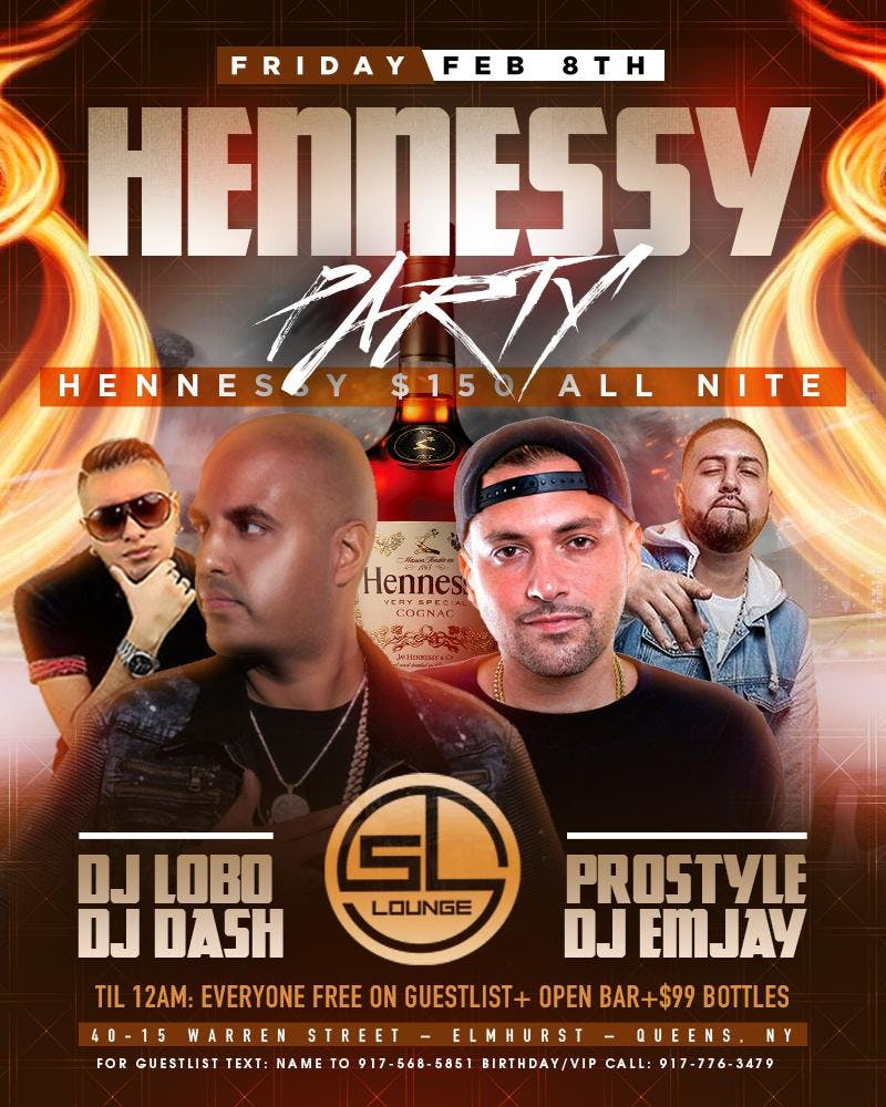 Hennessy Bottles 150 All Night At SLLounge Music By DJ Lobo Pro Style