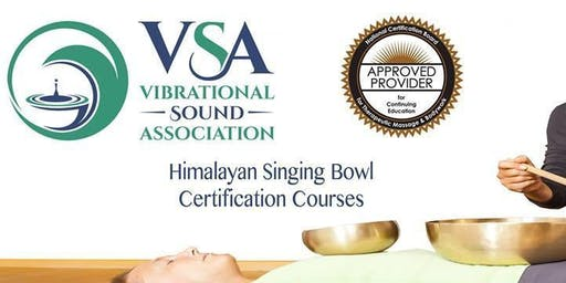 Sold out!  VSA Singing Bowl Certification Course Seattle WA August 24-29, 2019