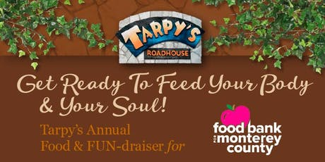 Tarpy's Roadhouse FUN-draiser Holiday Food and Fund Drive For The Food Bank of Monterey County tickets