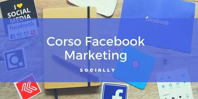 Corso Intensivo Facebook Marketing: diventa un professionista di Facebook