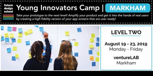Young Innovators LEVEL 2 Camp - Markham