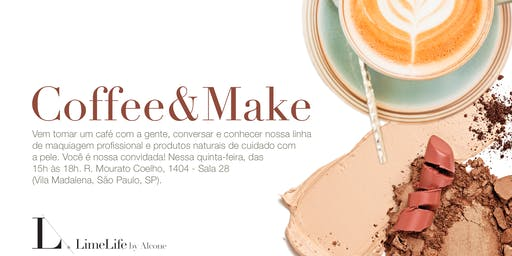 Coffee and Make