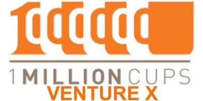 1 million cups in Addison ( Venture X)