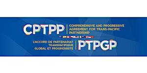 CPTPP & CKFTA Business Seminar - Forum d'affaires sur...