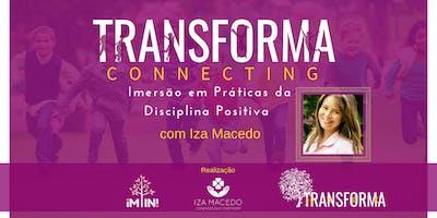 Transforma Connecting - Imersão em Práticas da Disciplina Positiva