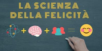 La Scienza della Felicità