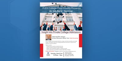 FLEX Pasadena Infobank Seminar: Insight into Private College Admissions