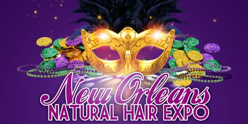 New Orleans Natural Hair Weekend: Expo (July 6, 2019, 10-4 pm) + Brunch (July 7, 2019, 11-2 pm)!