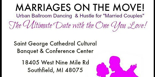 """""""Marriages On the Move"""" Date Night Event"""