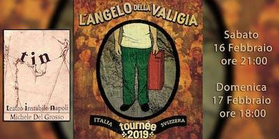L'Angelo della Valigia - in tournée dall'Argentina