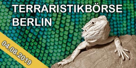 Terraristikbörse Berlin - August 2019 Tickets