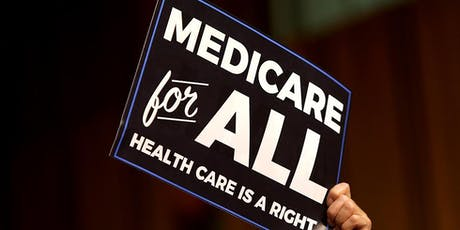 Medicare-For-All & Its Competitors: What Plan Should Organized Labor & Progressives Support? tickets