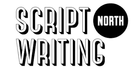 Scriptwriting North Writing Retreat -  August 2019 tickets