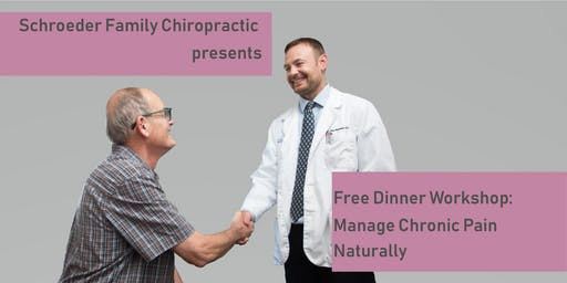 Free Dinner Workshop: Manage Chronic Pain Naturally