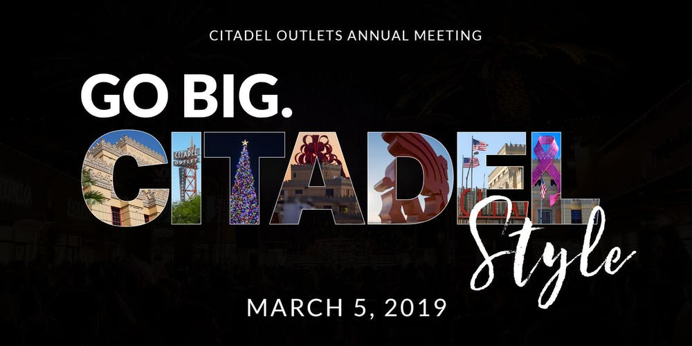 Citadel Outlets 2019 Annual Meeting Tickets, Tue, Mar 5, 2019 at 5 ...