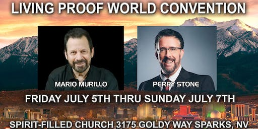 Living Proof World Convention Reno