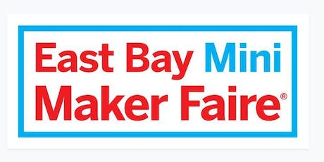 East Bay Mini Maker Faire 2019 tickets