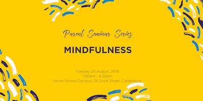 Parent Seminar Series: Mindfulness
