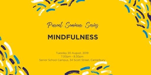 Parent Seminar Series: Mindfulness