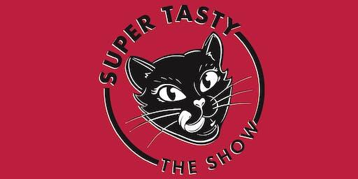 Super Tasty