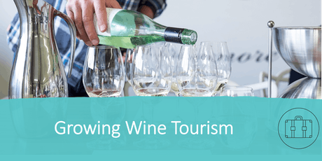 Wine Australia's  one-day 'Growing Wine Tourism' workshop,Rutherglen (VIC) tickets