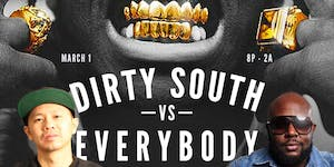 Dirty South Vs. Everybody - Hosted by Ciroc Boy Roger...