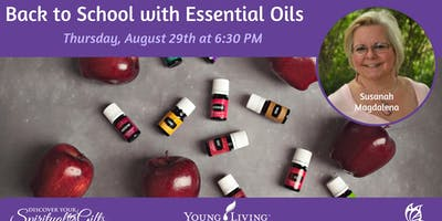 Back to School with Essential Oils – Staying Healthy and Bright