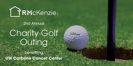 T.R. McKenzie 2nd Annual Charity Golf Outing tickets